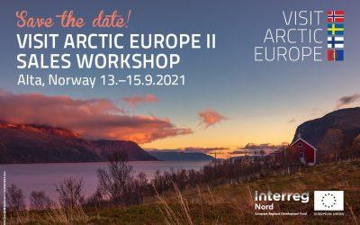 Save The Date! Visit Arctic Europe II Sales Workshop in Alta, Norway 13.-15.9.2021