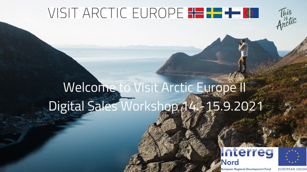 Welcome to Visit Arctic Europe II Digital Sales Workshop
